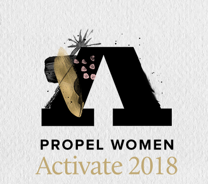 Propel Women's Conference: Activate 2018